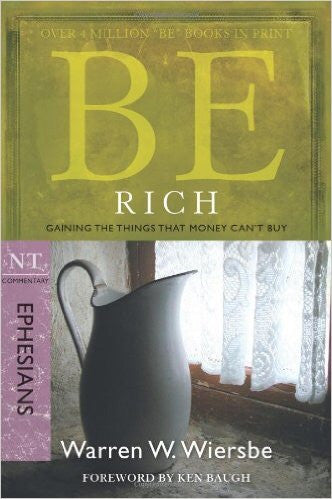 Be Rich (Ephesians) - Books from Heartland Baptist Bookstore