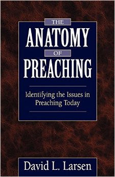 Anatomy of Preaching - Books from Heartland Baptist Bookstore
