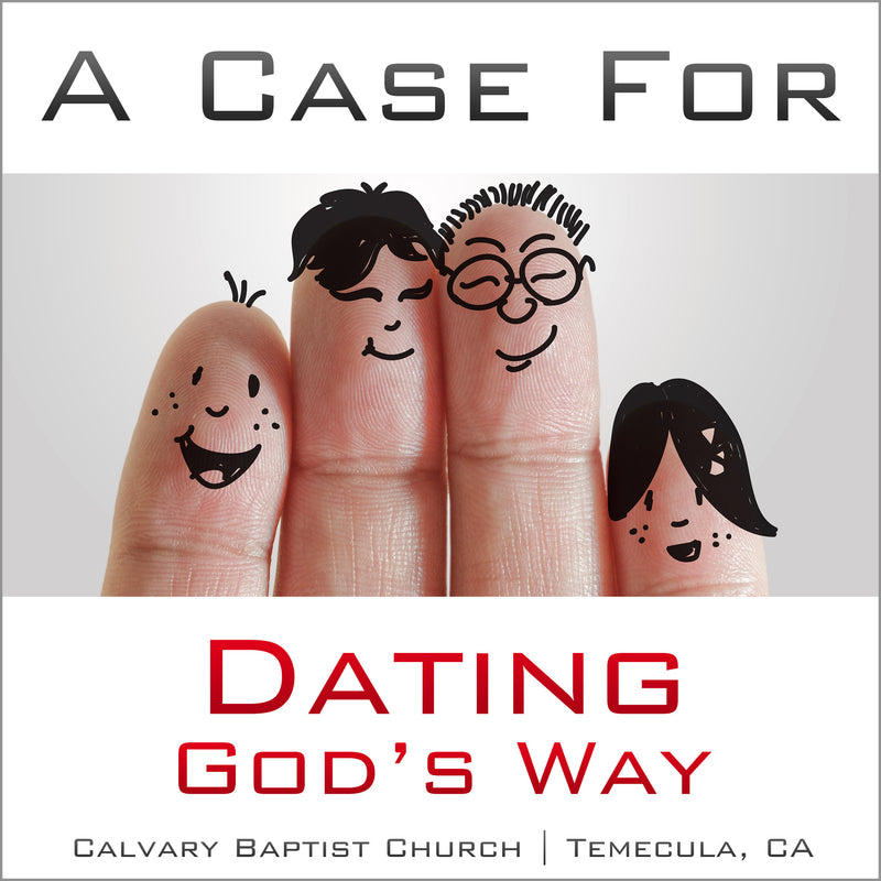 A Case for Dating God's Way - Books from Heartland Baptist Bookstore