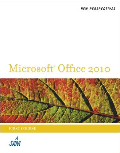 New Perspectives Microsoft Office 2010, 1st course