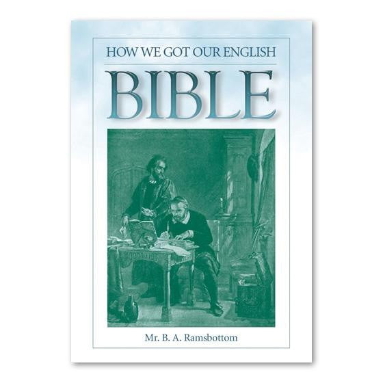 Article 119 How We Got Our English Bible - Books from Heartland Baptist Bookstore
