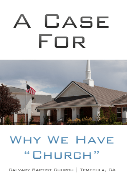 "A Case for Why We Have ""Church"" - Books from Heartland Baptist Bookstore"