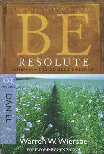 Be Resolute (Daniel) - Books from Heartland Baptist Bookstore