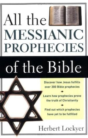 All the Messianic Prophecies of the Bible - Books from Heartland Baptist Bookstore