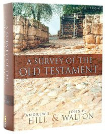 A Survey of the Old Testament, Third Edition - Books from Heartland Baptist Bookstore