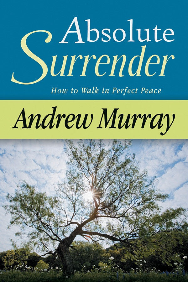 Absolute Surrender - Books from Heartland Baptist Bookstore