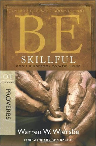 Be Skillful (Proverbs) - Books from Heartland Baptist Bookstore
