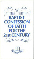Baptist Confession of Faith 21st Century - Books from Heartland Baptist Bookstore
