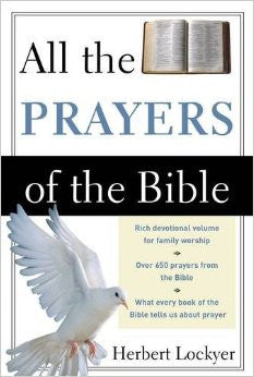 All the Prayers of the Bible - Books from Heartland Baptist Bookstore