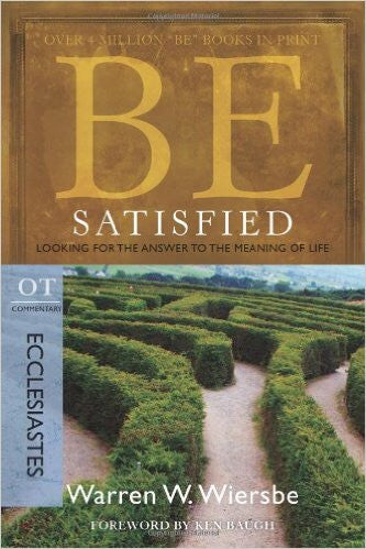 Be Satisfied, 1ed - Books from Heartland Baptist Bookstore