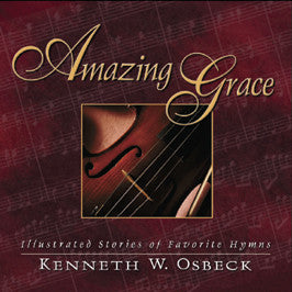 Amazing Grace (Hardback) Gift Copy - Books from Heartland Baptist Bookstore