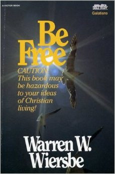 Be Free, 1ed - Books from Heartland Baptist Bookstore