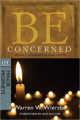 Be Concerned (Minor Prophets) - Books from Heartland Baptist Bookstore