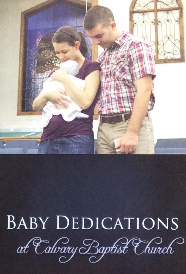 Baby Dedications at Calvary Baptist Church