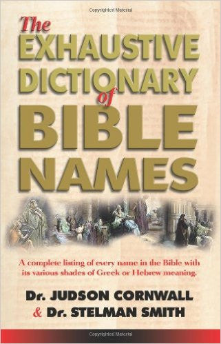 Exhaustive Dictionary of the Bible