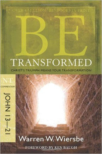 Be Transformed, John 13-21 - Books from Heartland Baptist Bookstore
