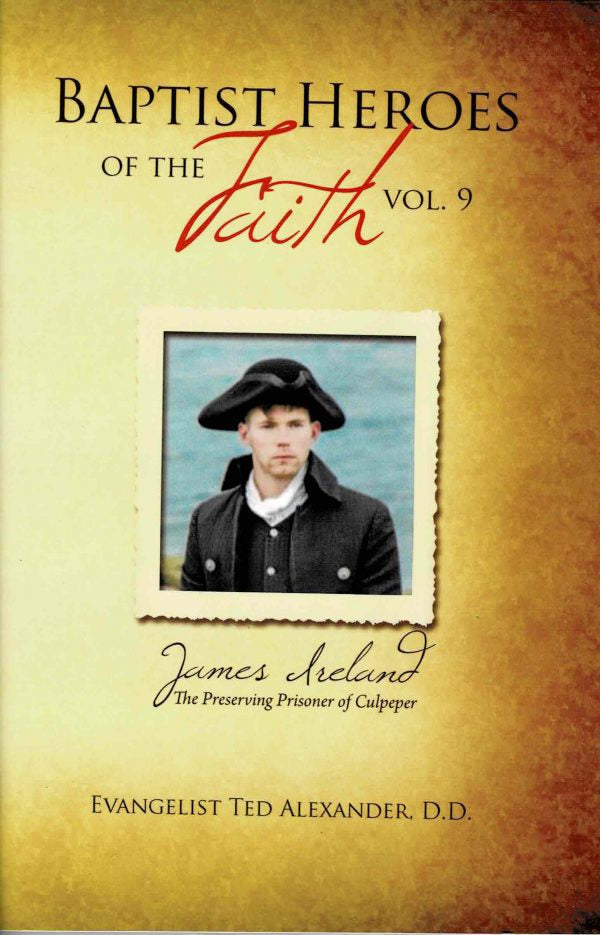 Baptist Heroes of the Faith Vol 9