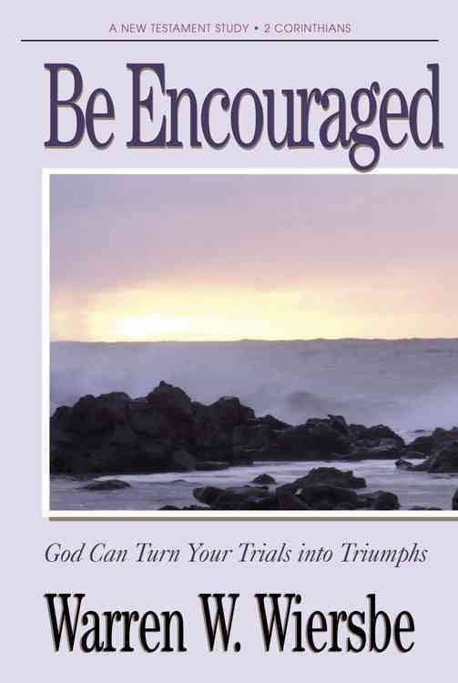 Be Encouraged (2 Corinthians) - Books from Heartland Baptist Bookstore