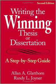Writing the Winning Thesis or Dissertation, 2nd Ed