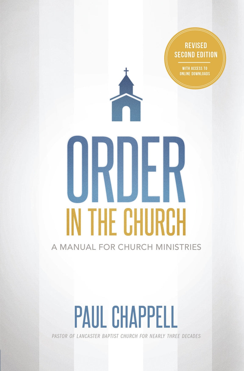 Order In The Church: A Manual For Church Ministries, Revised 2ed