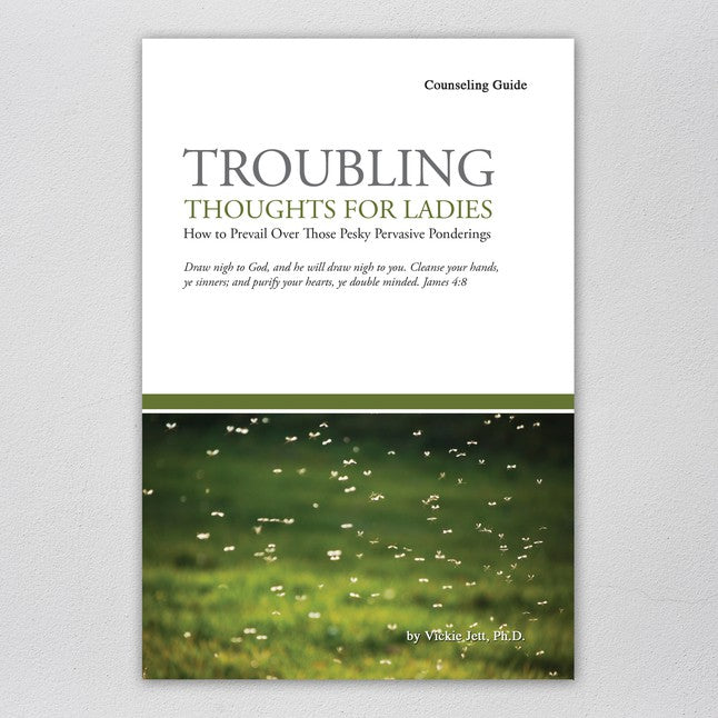 Troubling Thoughts for Ladies (Counseling Guide)