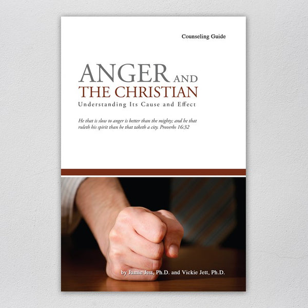 Anger and the Christian (Counseling Guide)
