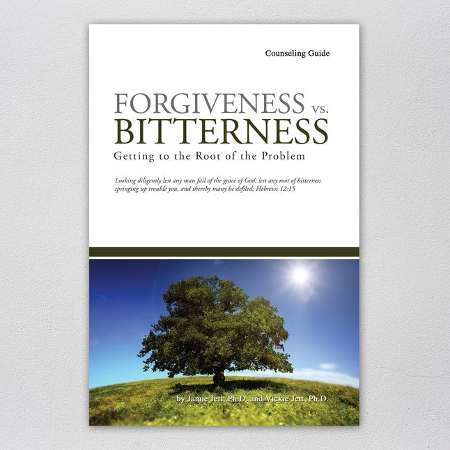 Forgiveness vs. Bitterness (Counseling Guide)