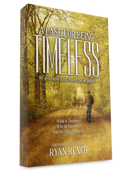 A Case For Being Timeless - Books from Heartland Baptist Bookstore