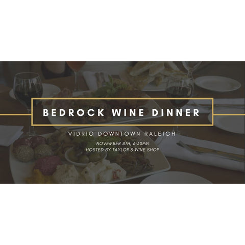 Bedrock Wine Dinner Tickets Tickets