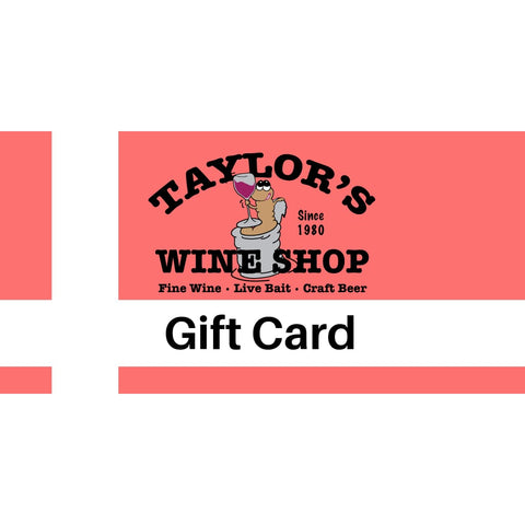 Gift Card - Taylor's Wine Shop