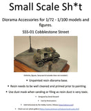 Small Scale Sh*t SSS-01 1/72 Resin European Cobblestone Street