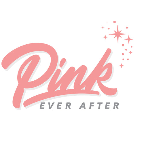 Pink Ever After