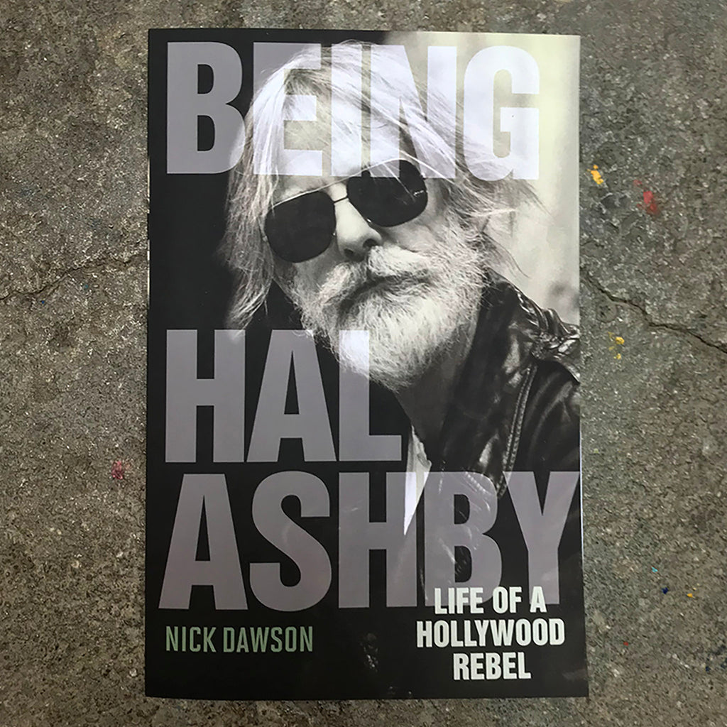 Being Hal Ashby: Life of a Hollywood Rebel