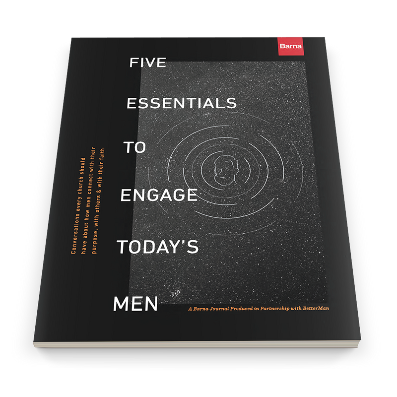 Five Essentials to Engage Today's Men