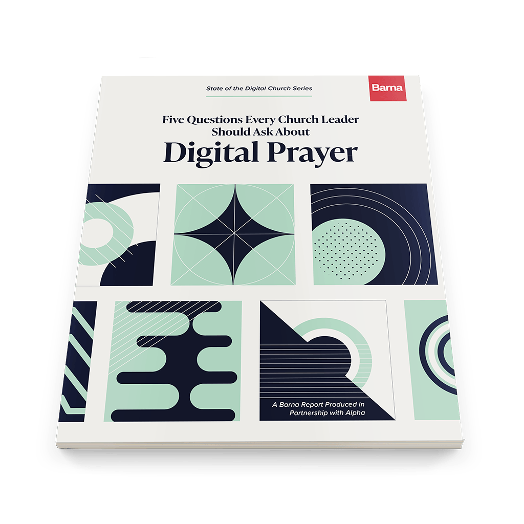 Five Questions Every Church Leader Should Ask About Digital Prayer [Digital Report]