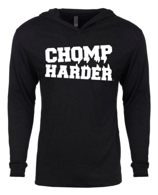 Chomp Harder Long Sleeve T-Shirt Hoodie