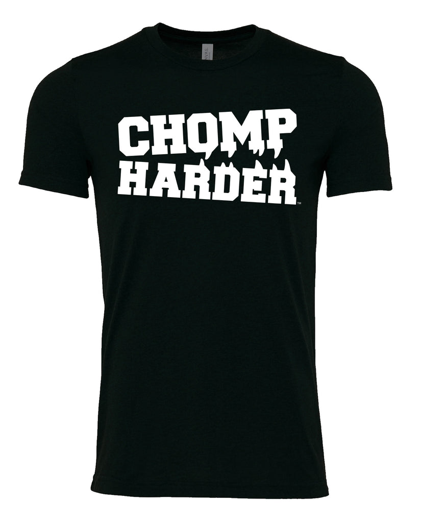 Chomp Harder Unisex T-Shirt