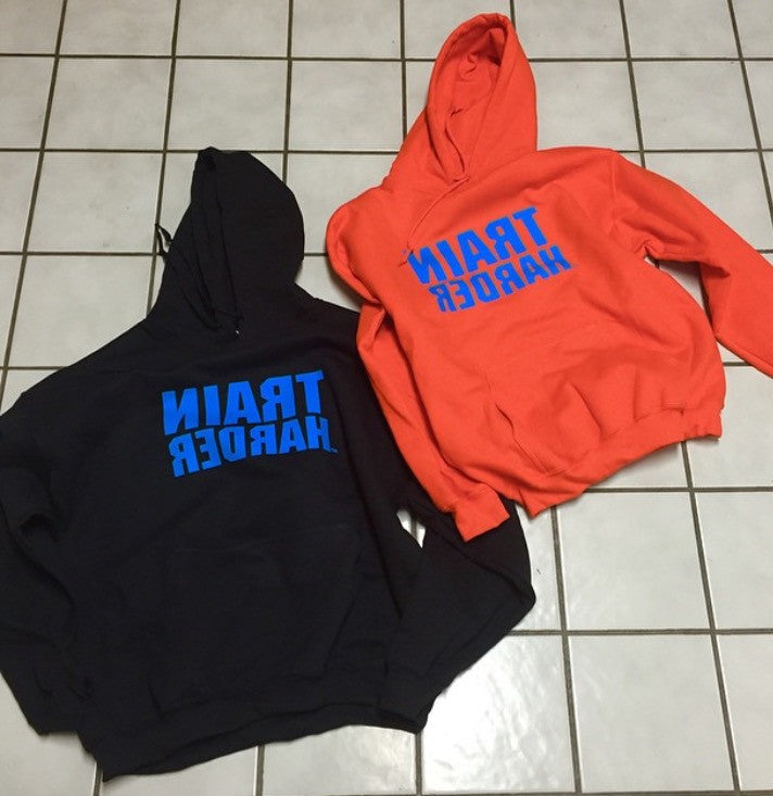 "Winter ""Train Harder"" Hoodies"