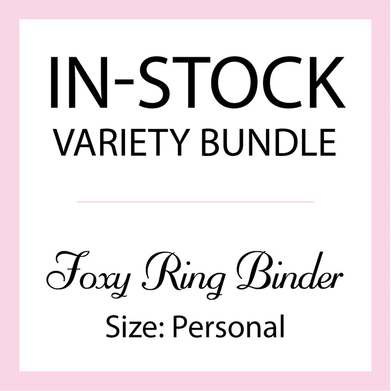 Mystery In-Stock Variety Bundle - Foxy Ring Binder - Size Personal