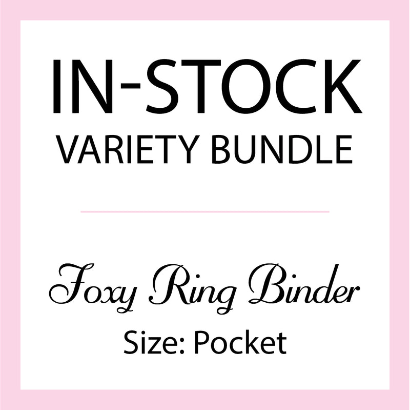 Mystery In-Stock Variety Bundle - Foxy Ring Binder - Size Pocket