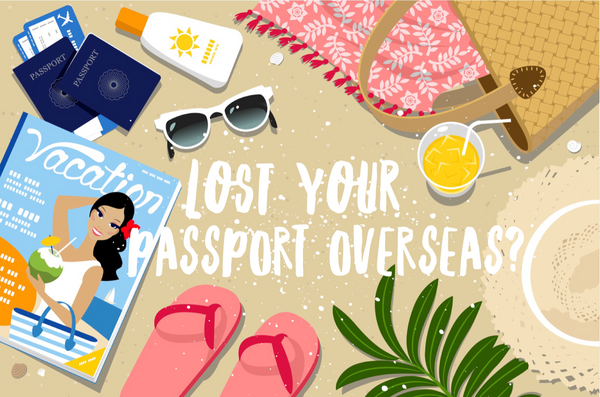 Lost your passport overseas? Keep calm and do these 3 things.