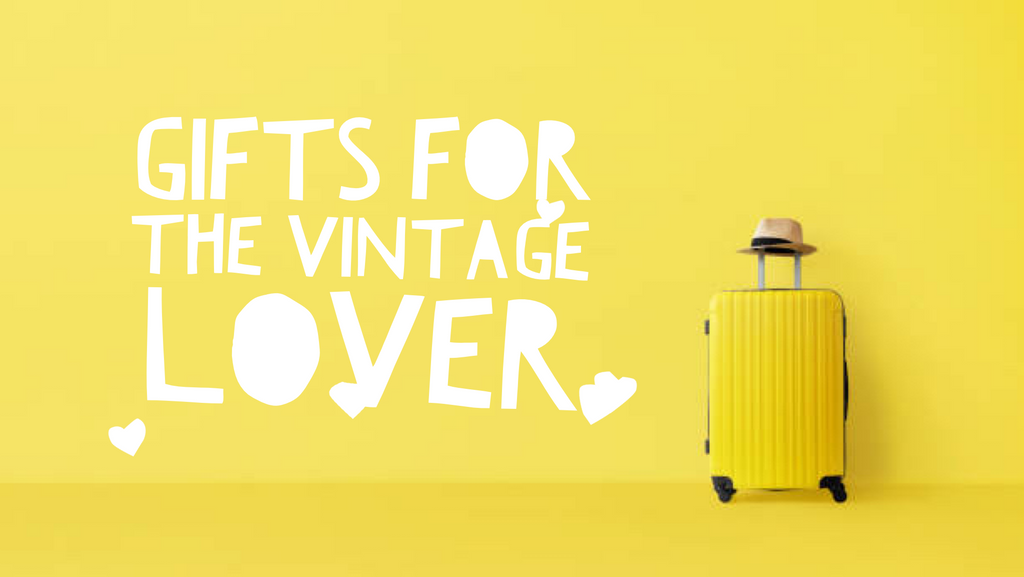 Gift Ideas with Vintage Style