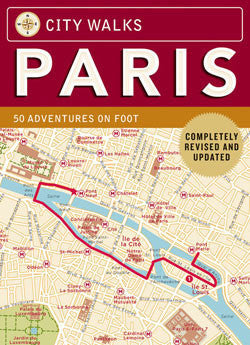 City Walks: PARIS - 50 Adventures on Foot! - Jetsettr.com.au