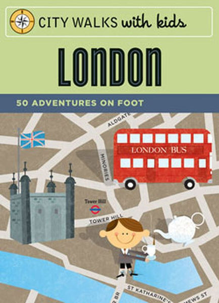 City Walks WITH KIDS: LONDON - 50 Adventures On Foot - Jetsettr.com.au - 1