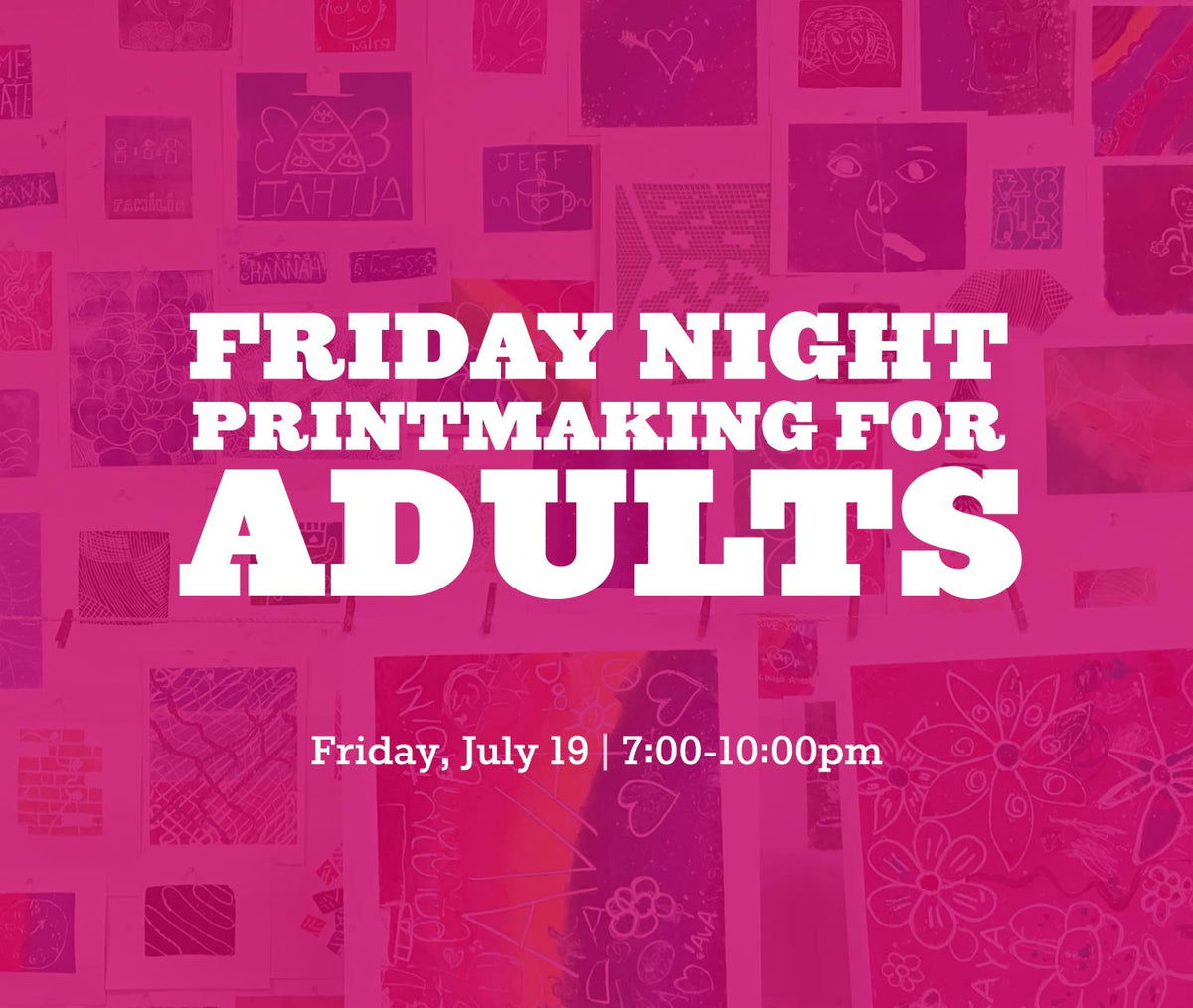 Friday, July 19 (Adult Night)