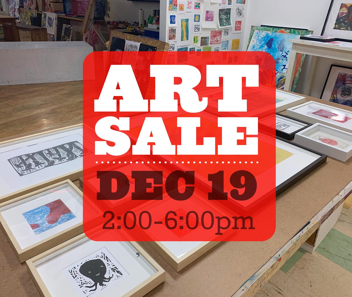 Art Sale, Saturday, Dec 19 2:00-6:00pm