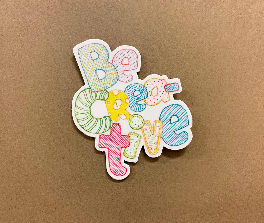Be Crea-tive Sticker