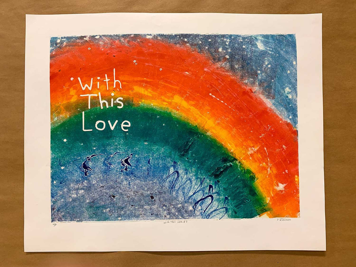 With this Love No. 7 - Monoprint