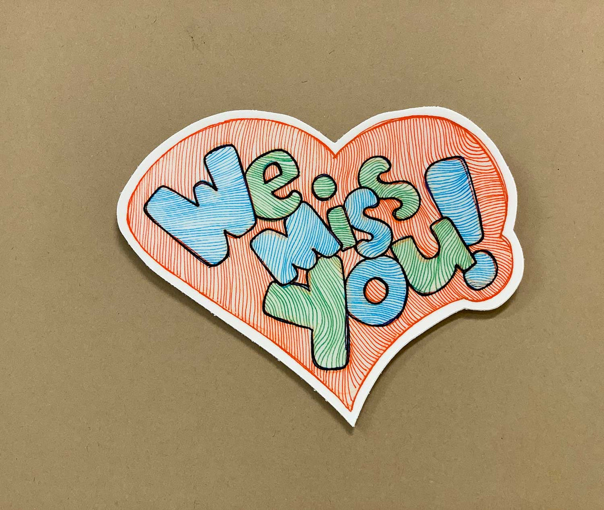 We Miss You Sticker