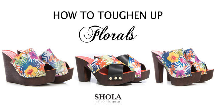 How To Toughen Up Florals